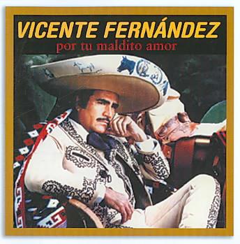 POR TU MALDITO AMOR BY FERNANDEZ,VICENTE (CD)